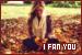 I Fan You