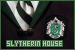 House: Slytherin: