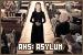 AHS: Asylum: